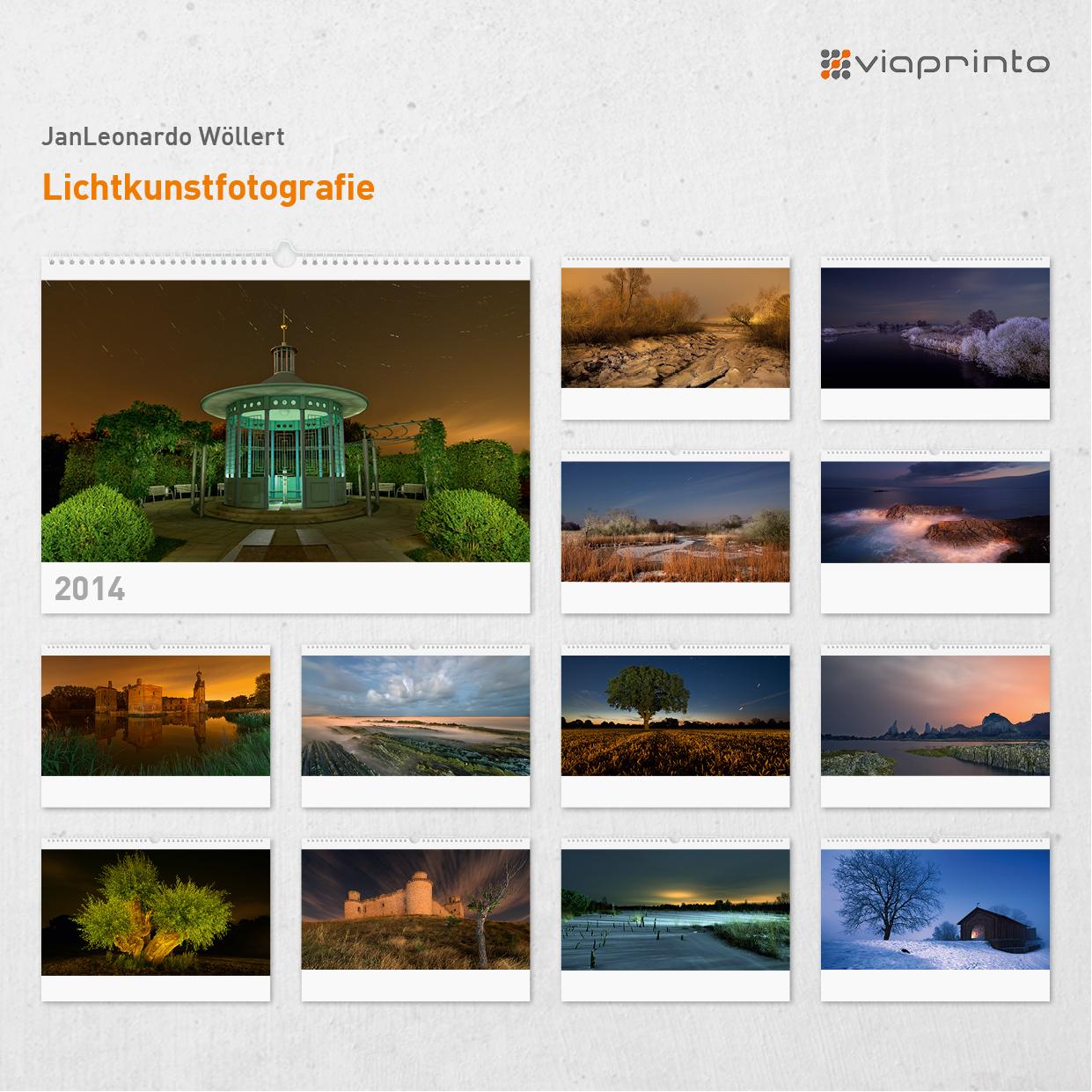 "JanLeonardo Wöllert - Motivkalender ""Lichtkunstfotografie"""
