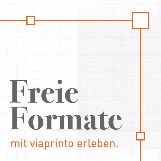 Freie Formate mit viaprinto erleben